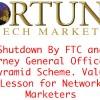 Fortune Hi-Tech Marketing (FHTM) Shutdown By FTC